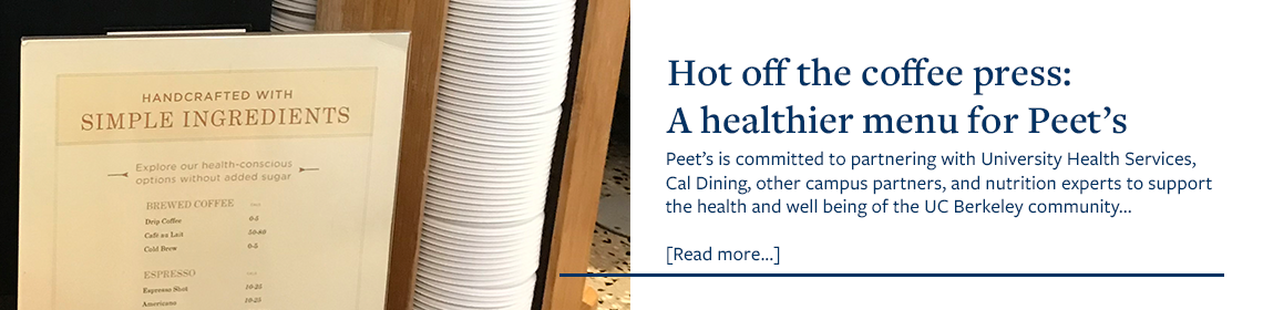 Hot Off the Coffee Press: A Healthier Menu for Peet's
